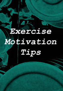 Exercise Motivation Tips