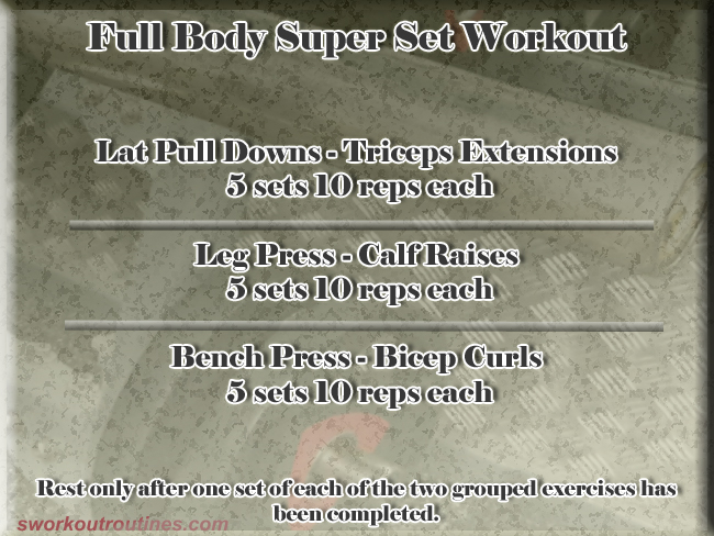 Free Simple Super Set Workout.